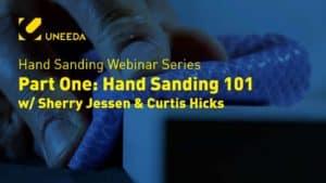 Hand Sanding Webinar Part 1