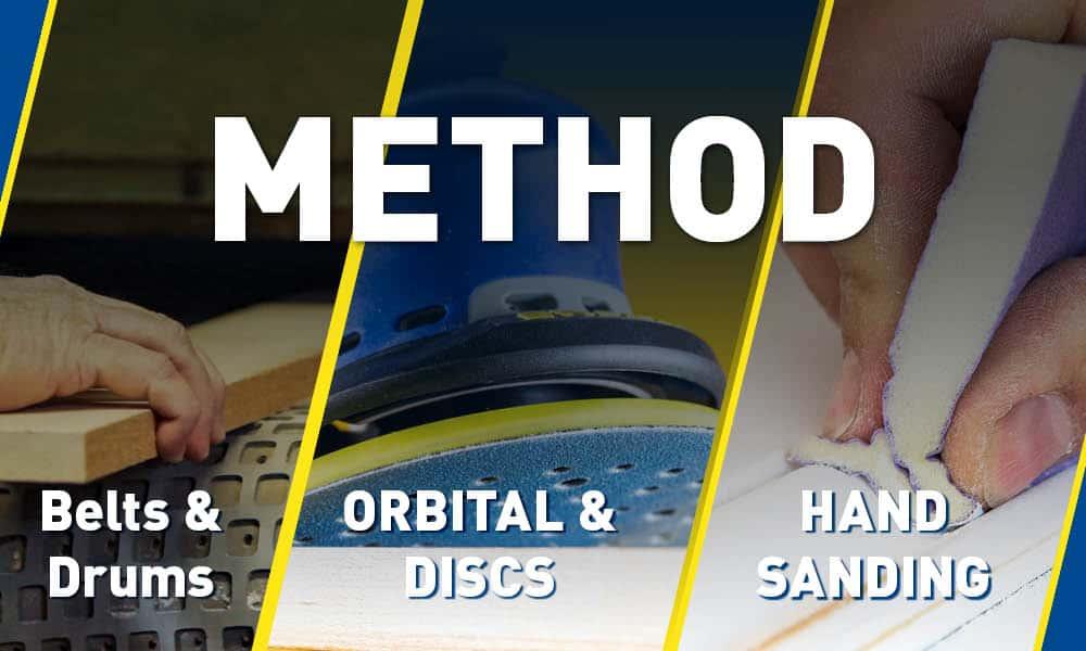 What method of sanding? Machine, Orbital, Hand?